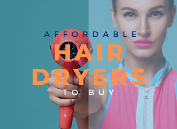 best affordable hair dryer image