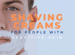 best shave cream for sensitive skin image