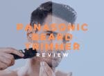 panasonic beard trimmer review image