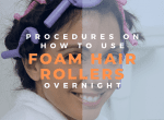 procedures on how to use foam hair rollers overnight image