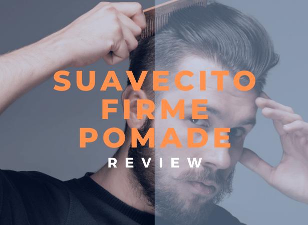 suavecito firme pomade review image